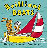 Mitton, Tony: Brilliant Boats (Amazing Machines)