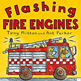 Mitton, Tony: Flashing Fire Engines