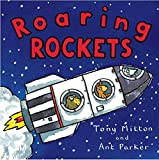 Mitton, Tony: Roaring Rockets (Amazing Machines)
