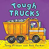 Mitton, Tony: Tough Trucks