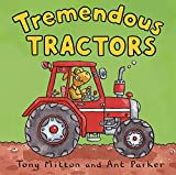 Mitton, Tony: Tremendous Tractors