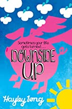 Downside Up by Hayley Long