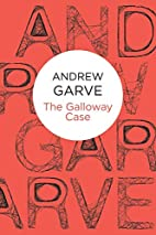 The Galloway Case by Andrew Garve