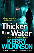 Thicker than Water by Kerry Wilkinson