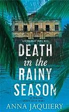 Death in the Rainy Season (Commandant Morel)…