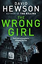 The Wrong Girl (Detective Pieter Vos) by…