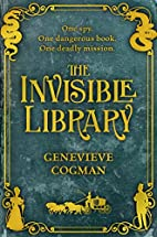 The Invisible Library: 1 (The Invisible…