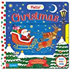 Hello Christmas: A First Novelty Board Book…