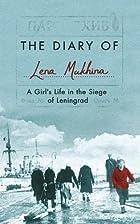 The Diary of Lena Mukhina: A Girl's…