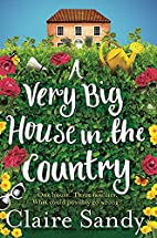 A Very Big House in the Country by Claire…