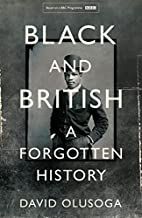 Black and British: A Forgotten History by…