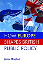How Europe Shapes British Public Policy by…