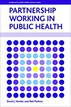 Partnership Working in Public Health (Policy…