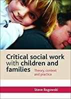 Critical Social Work with Children and…