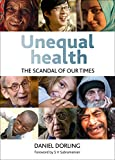 Dorling, Danny: Unequal Health: The Scandal of Our Times