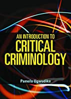An Introduction to Critical Criminology by…