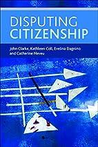 Disputing Citizenship by John Clarke