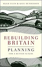Rebuilding Britain: Planning for a Better…
