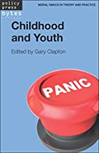 Childhood and Youth (Moral Panics in Theory…