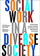 Social Work in a Diverse Society:…