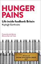 Hunger Pains: Life Inside Foodbank Britain…
