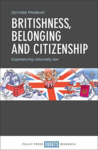 britishness-belonging-and-citizenship-experiencing-nationality-and-law