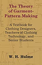 The Theory of Garment-Pattern Making - A…