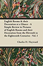 English Rooms & their Decoration at a Glance…