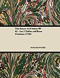 Vivaldi, Antonio: Trio Sonata in D minor RV 63 - For 2 Violins and Basso Continuo (1705)