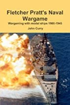 Fletcher Pratt's Naval Wargame : Wargaming…
