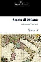 Storia di Milano by Pietro Verri