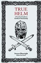 True Helm by Sweyn Plowright