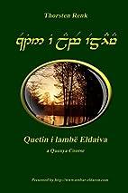 Quetin I Lambë Eldaiva English Royal by…