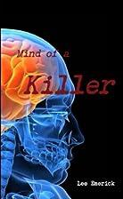 Mind of a Killer by Lee Emerick