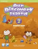 Miller, Laura: Our Discovery Island Students Book 2 Plus Pin Code for Pack