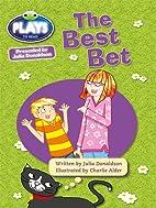 Julia Donaldson Plays Best Bet: Turquoise/1b…