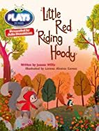 Little Red Riding Hoody (Plays to Read) by…
