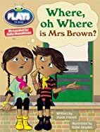 Julia Donaldson Plays Where Oh Where is Mrs…