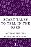 Masters, Anthony: Scary Tales To Tell In The Dark