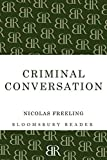 Freeling, Nicolas: Criminal Conversation