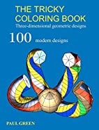 The Tricky Coloring Book: Three-dimensional…