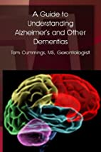 A Guide to Understanding Alzheimer's and…