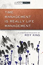 Time Management is Really Life Management by…