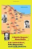 Liddell Hart, B. H.: A Battle Report: Alam Halfa