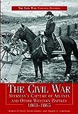 O'Neill, Robert: Civil War Sherman's Capture of Atlanta & Other Western Battles, 1863-1865 (Civil War: Essential Histories)