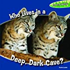 Who Lives in a Deep, Dark Cave? (Exploring…