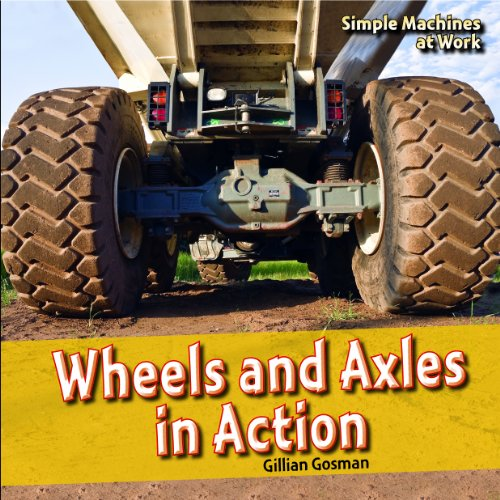 wheels-and-axles-in-action-simple-machines-at-work