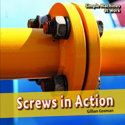 screws-in-action-simple-machines-at-work