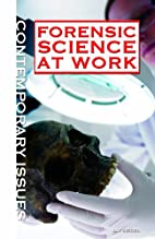 Forensic Science at Work (Contemporary…