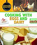 Cooking with eggs and dairy by Jillian…